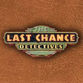 The Last Chance Detectives
