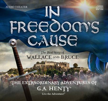 In Freedom's Cause by G.A. Henty