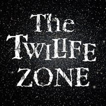 The Twilife Zone